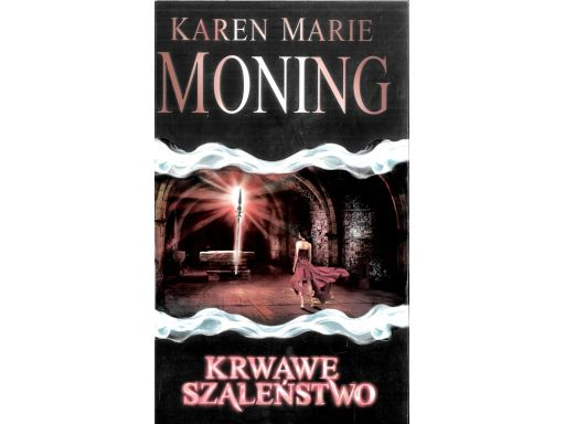 Moning krwawe szaleństwo k3