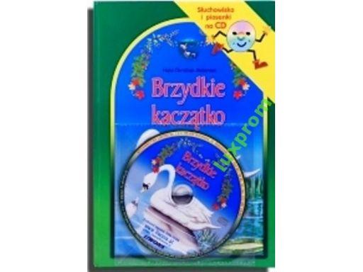 Brzydkie kaczątko+cd słuchowisko piosenki książka