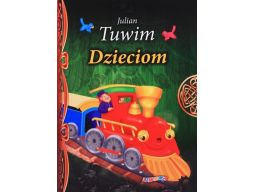Julian tuwim dzieciom wiersze bajki baśnie dzieci