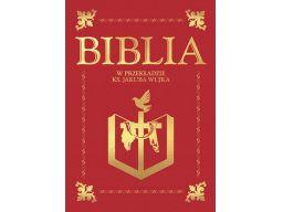 Biblia w przekładzie ks. jakuba wujka nowe wydanie