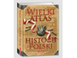 Wielki atlas historii polski najnowsze wydany 2018